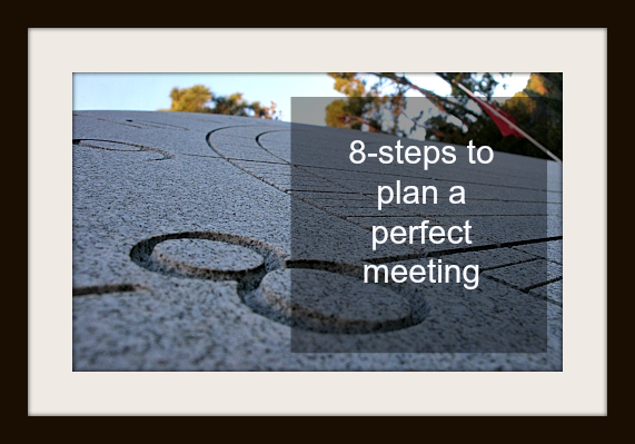 Meeting: plan a perfect meeting in 8-Steps